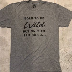 NWOT Born to be Wild tee